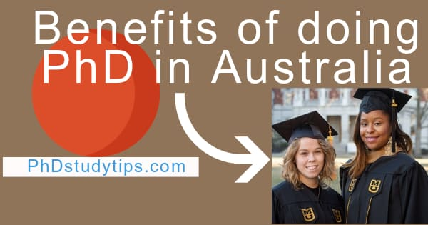 25 Benefits of doing PhD. in Australia