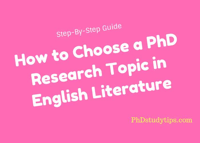 How to Choose a PhD Research Topic in English Literature