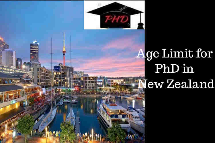 Age limit PhD new zealand