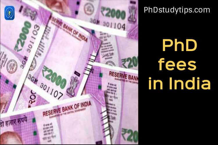 How much is PhD fees in India