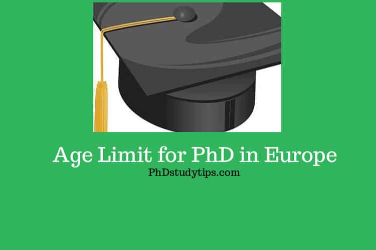 Age limit for PhD in Europe
